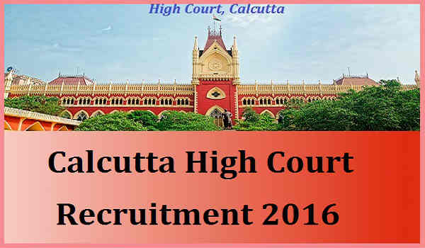Calcutta-High-Court-Recruitment-2016