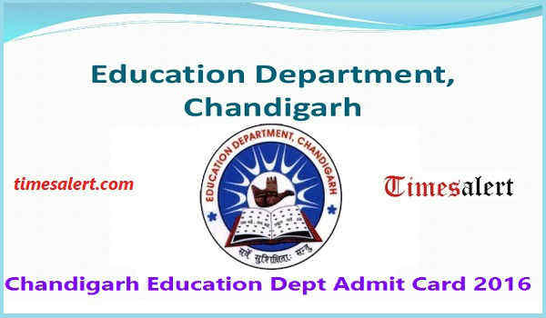 Chandigarh Education Department Admit Card 2016