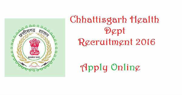 Chhattisgarh Health Dept Recruitment 2016