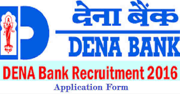 Dena Bank Recruitment 2016