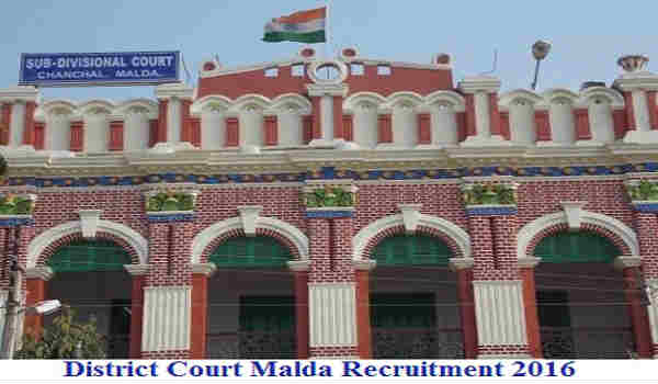 District Court Malda Recruitment 2016