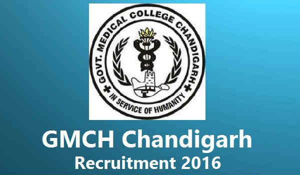GMCH Chandigarh Recruitment 2016