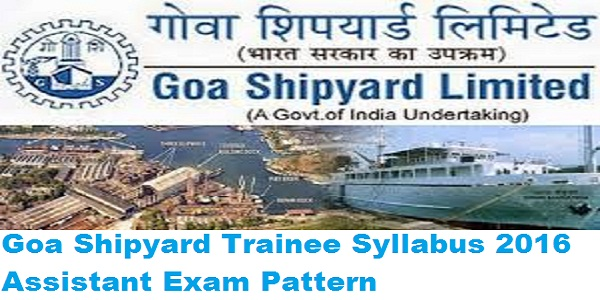 Goa-Shipyard-Trainee-Syllabus-2016