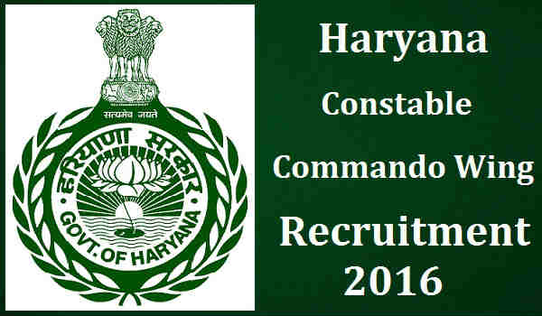 Haryana-Constable-Commando-Wing-Recruitment-2016
