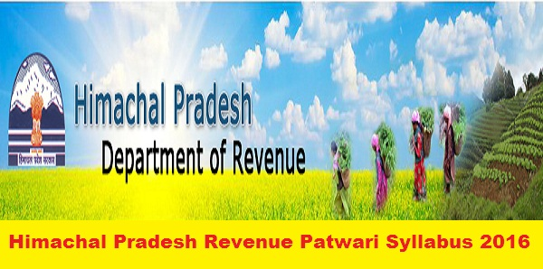 Himachal-Pradesh-Revenue-Patwari-Syllabus-2016