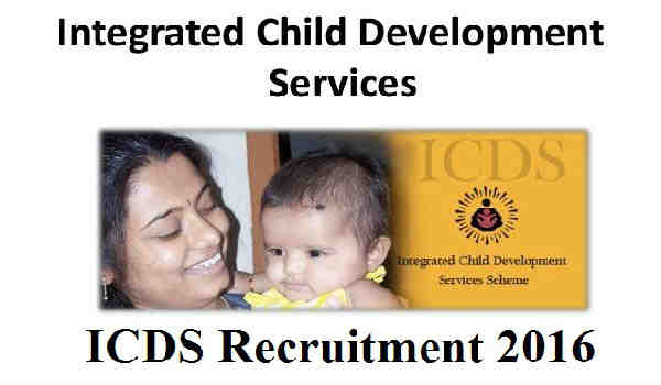 ICDS Recruitment 2016