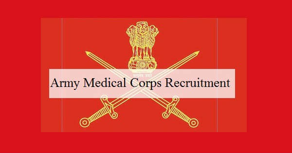 Indian Army Medical Corps Recruitment 2016