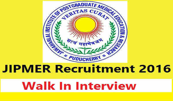 jipmer.edu.in - JIPMER Recruitment 2016