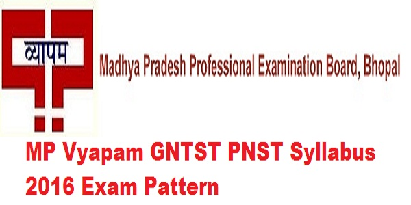 MP Vyapam GNTST PNST Syllabus 2016