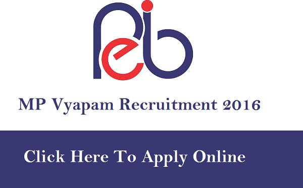MP Vyapam Recruitment 2016