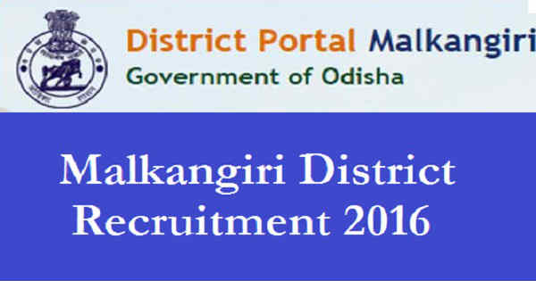 Malkangiri District Recruitment 2016