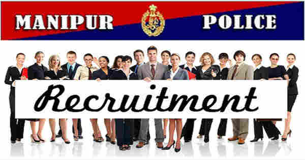 Manipur Police Recruitment 2016
