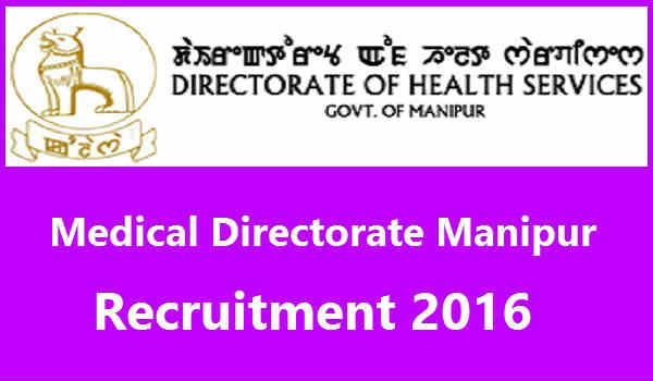 Medical-Directorate-Manipur-Recruitment-2016