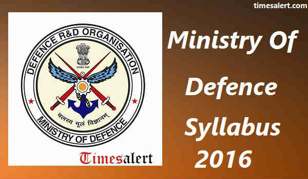 Ministry Of Defence Syllabus 2016