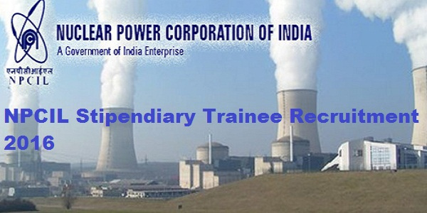 NPCIL-Stipendiary-Trainee-Recruitment-2016