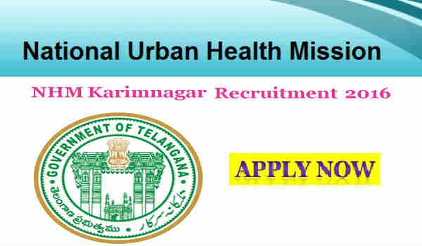 NUHM Karimnagar Recruitment 2016