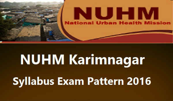 NUHM Karimnagar Syllabus 2016