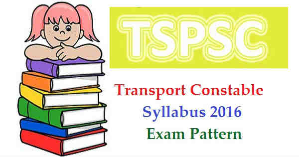 TSPSC Transport Constable Syllabus 2016