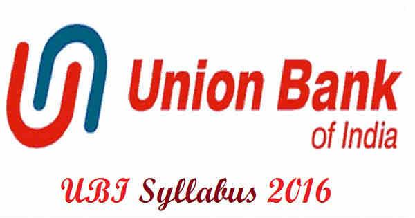 UBI Specialist Officer Syllabus 2016