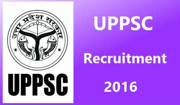 UPPSC Recruitment 2016
