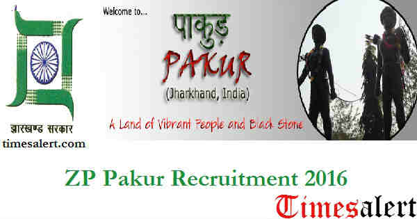 ZP Pakur Recruitment 2016