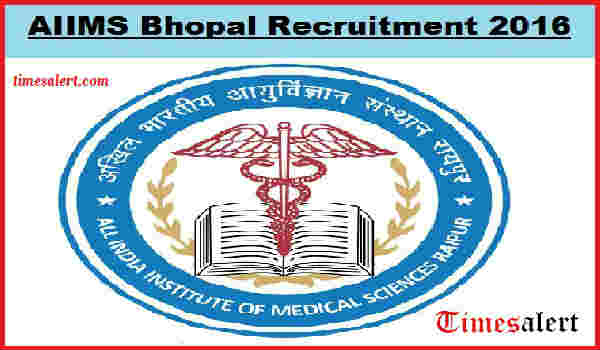AIIMS Bhopal Notification 2016