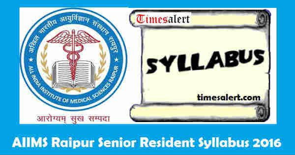 AIIMS Raipur Syllabus 2016