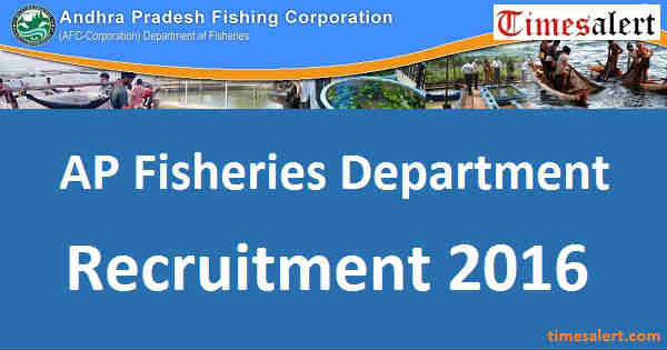 AP Fisheries Department Recruitment 2016