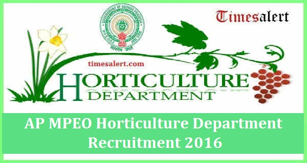 AP MPEO Horticulture Department Recruitment 2016
