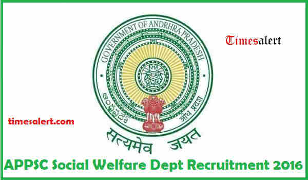 APPSC Social Welfare Dept Recruitment 2016