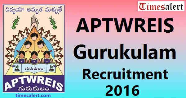 APTWREIS Gurukulam Recruitment 2016