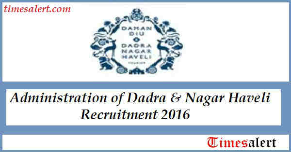 Administration of Dadra Nagar Haveli Recruitment 2016