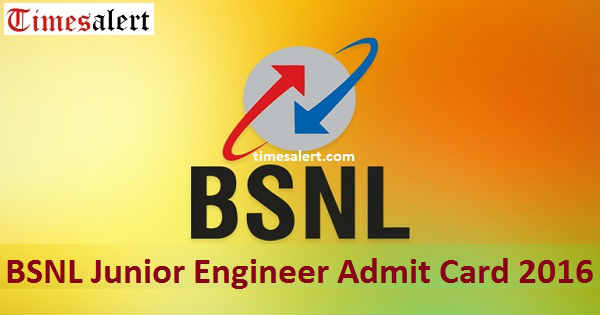 BSNL Junior Engineer Admit Card 2016