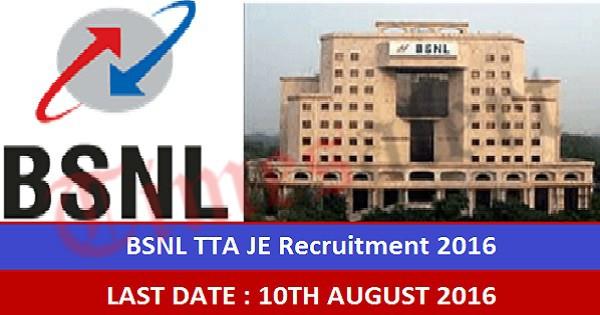 BSNL TTA JE Notification 2016