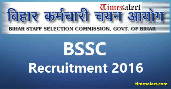 BSSC Recruitment 2016