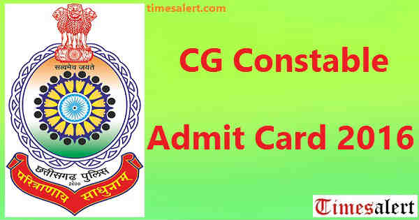 CG Constable Admit Card 2016