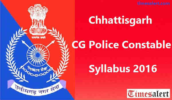 CG Police Constable Syllabus 2016