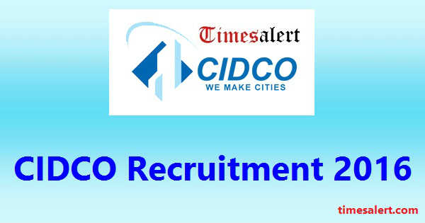 CIDCO Recruitment 2016