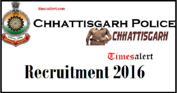 Chhattisgarh Police Recruitment 2016