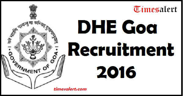 DHE Goa Recruitment 2016
