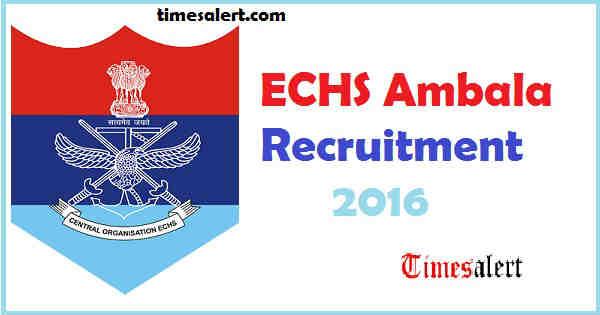 ECHS Ambala Recruitment 2016