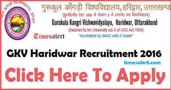 GKV Haridwar Recruitment 2016
