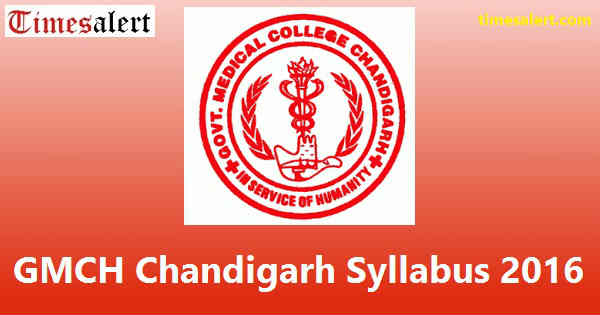 GMCH Chandigarh Syllabus 2016