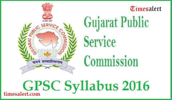 GPSC Syllabus 2016