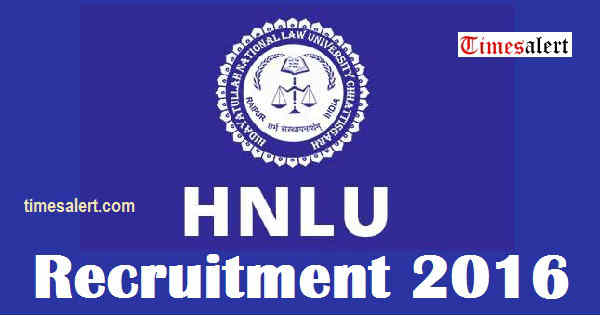 HNLU Recruitment 2016
