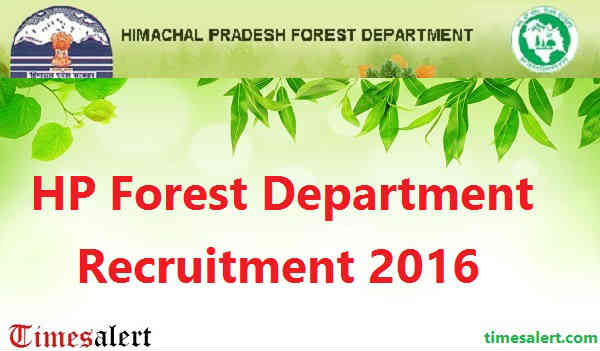 HP Forest Department Recruitment 2016
