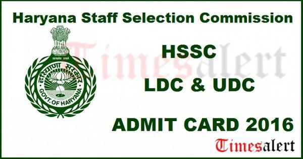 HSSC UDC LDC Admit Card 2016