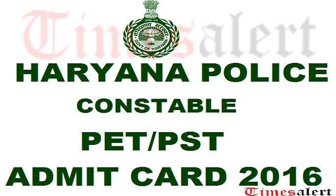 Haryana Police Constable PST Admit Card 2016