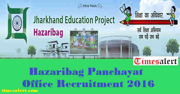 Hazaribag Panchayat Office Recruitment 2016
