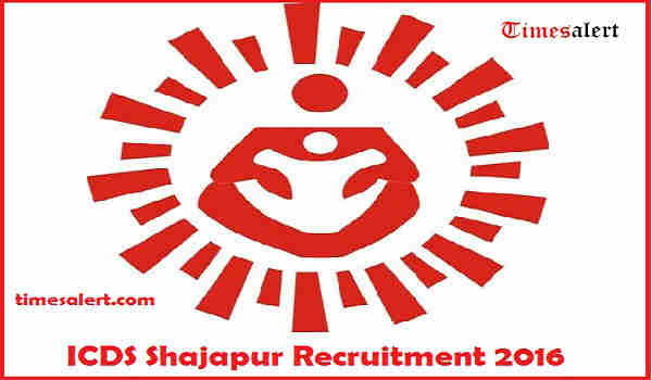 ICDS Shajapur Recruitment 2016